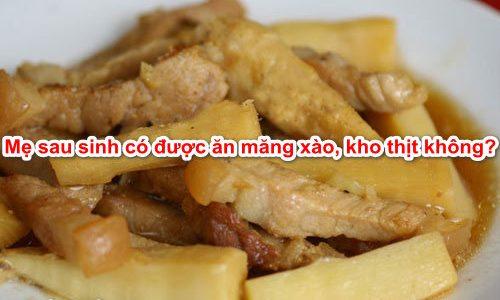 sau-sinh-co-duoc-an-mang-khong